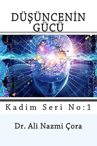 9781548163044: Dusuncenin Gucu (Kadim Seri-1) (Turkish Edition)