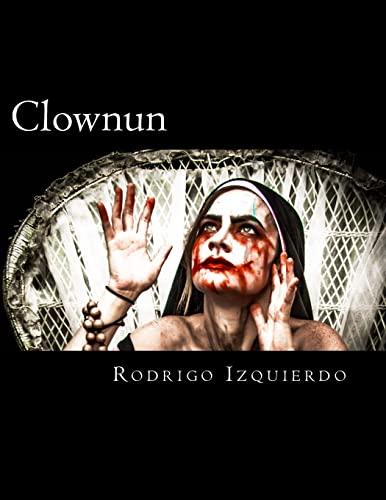Clownun: Birth: Izquierdo, Rodrigo M.