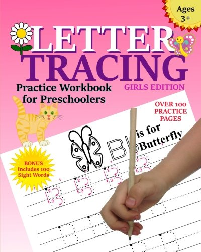 Letter Tracing For Girls: Letter Tracing Practice Book For Preschoolers Ages 3-5, Alphabet Writing ...