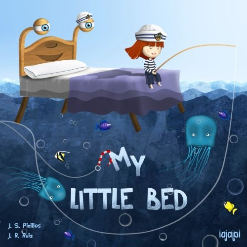 9781548216191: My Little Bed: (Bedtime Story: It´s Time to Sleep