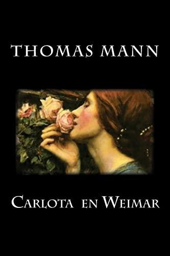 9781548217051: Carlota en Weimar (spanish Edition)