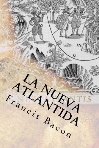 9781548220792: La Nueva Atlantida (Spanish) Edition