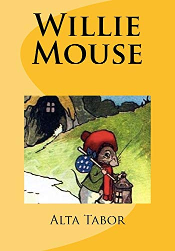 Willie Mouse: Tabor, Alta