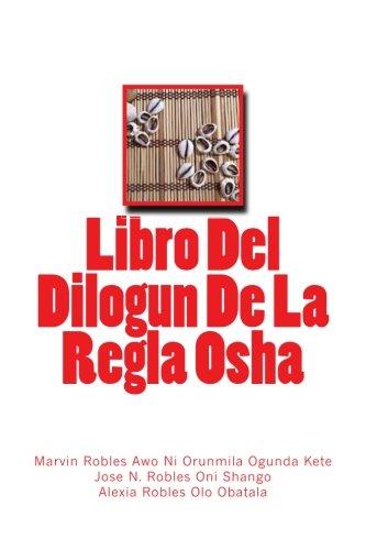 Libro Del Dilogun De La Regla Osha: Robles, Marvin, Robles,
