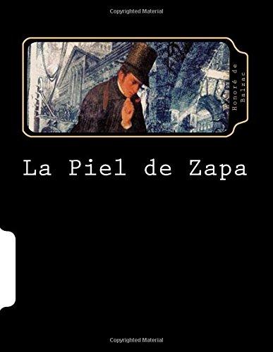 La Piel de Zapa (Spanish Edition) (Paperback): Honore de Balzac