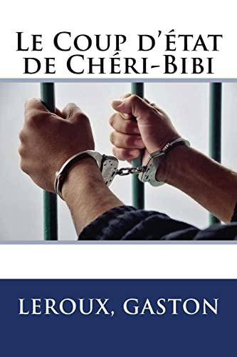 9781548229535: Le Coup d'état de Chéri-Bibi