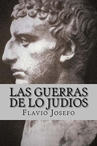 9781548230517: Las Guerras de lo Judios (Spanish) Edition