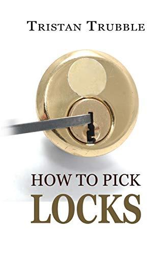 How to Pick Locks