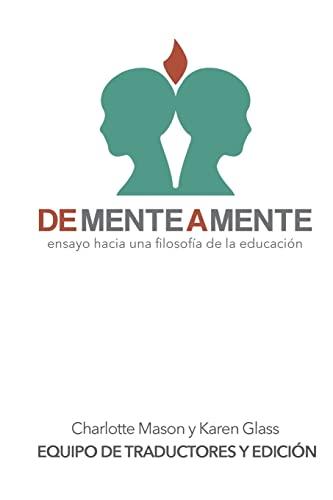 De mente a mente: ensayo hacia una filosofía de la educación (Spanish Edition): ...