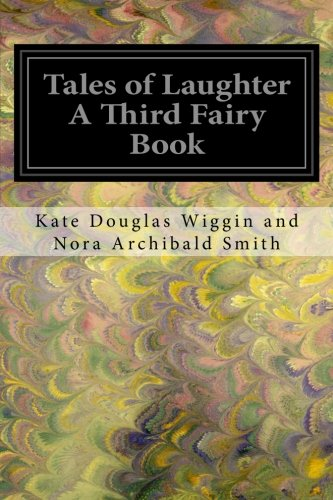 9781548251284: Tales of Laughter A Third Fairy Book