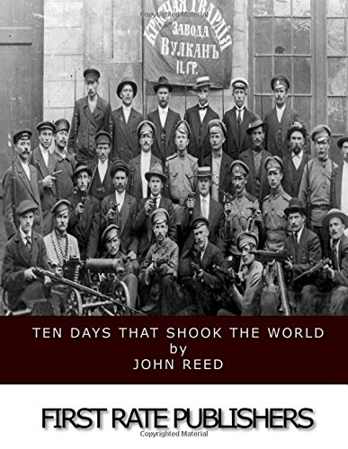 9781548257125: Ten Days That Shook the World