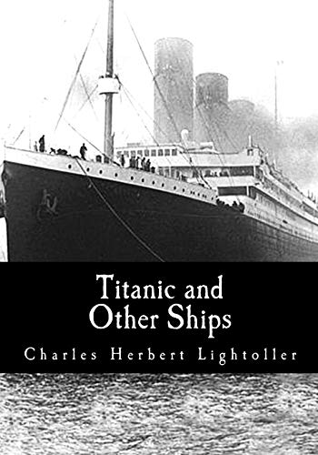 9781548257828: Titanic and Other Ships