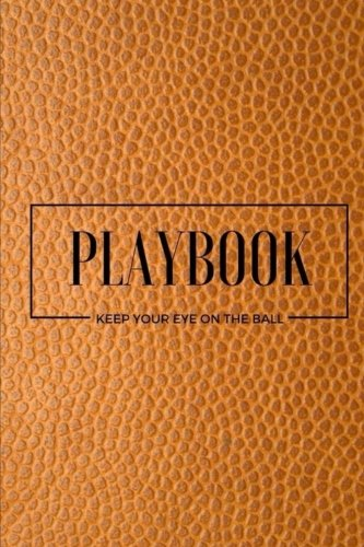 Playbook Keep Your Eye On The Ball: Workout Log