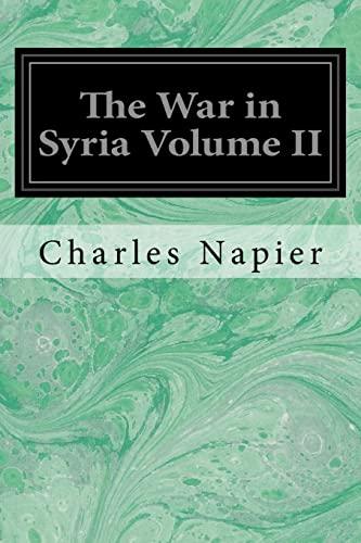 9781548271633: The War in Syria Volume II: 2