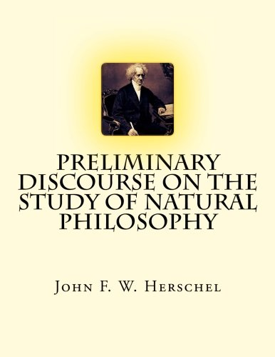 9781548291945: Preliminary Discourse on the Study of Natural Philosophy