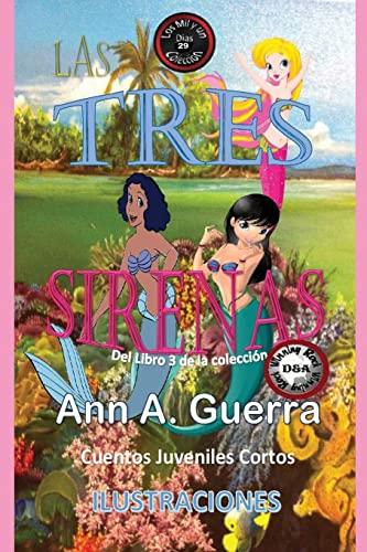 Las Tres Sirenas: Cuento No. 29 del: MS Ann a