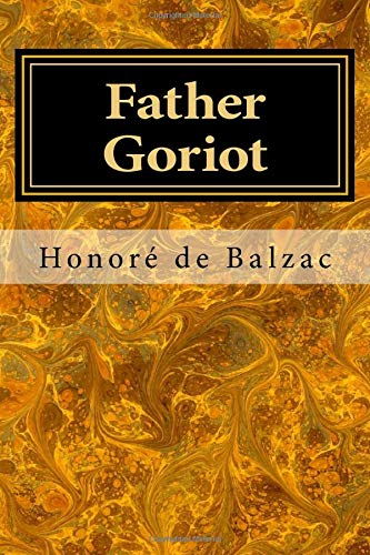 9781548320256: Father Goriot