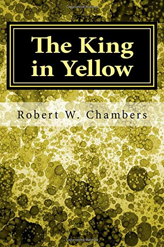 9781548325091: The King in Yellow