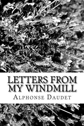 9781548351687: Letters From My Windmill by Alphonse Daudet