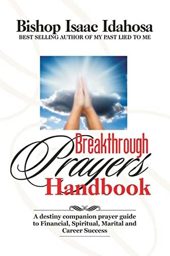 Breakthrough Prayers Handbook: A Destiny Companion Prayer: Idahosa, Isaac