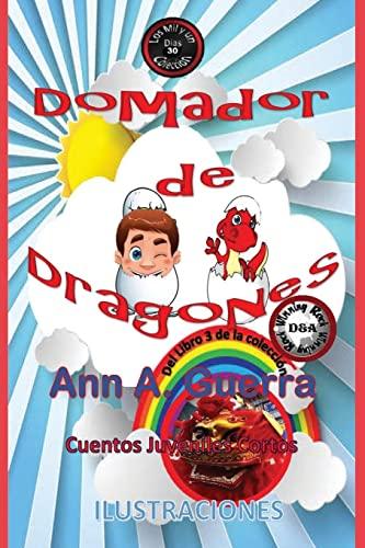 Domador de Dragones: Cuento 30 del Libro: MS Ann a