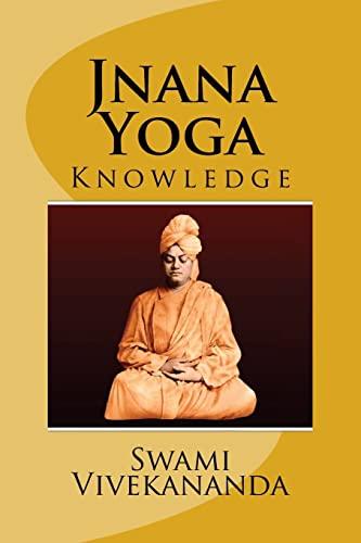 Jnana Yoga (Eglish) Edition: Vivekananda, Swami