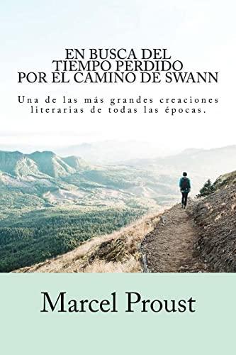 Imagen de archivo de En Busca del Tiempo Perdido - Por El Camino de Swann -Language: Spanish a la venta por GreatBookPrices