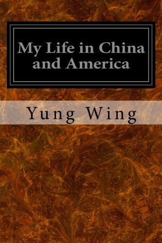 9781548423551: My Life in China and America