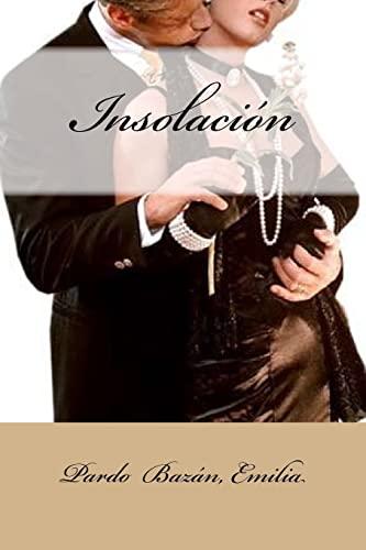 Insolaci n (Paperback): Pardo Bazan Emilia