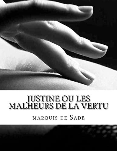 9781548460044: Justine ou les Malheurs de la vertu