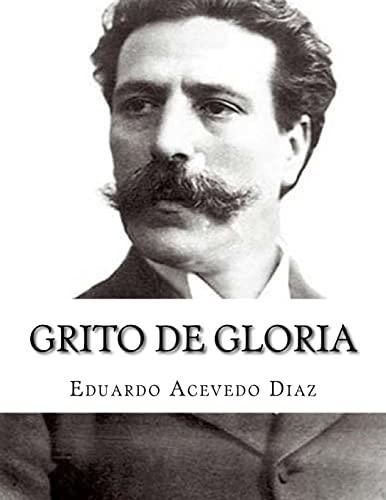 Grito de Gloria: Acevedo Diaz, Eduardo