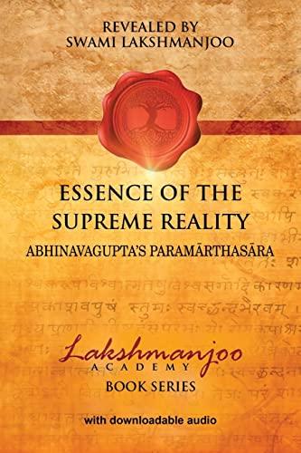9781548540012: Essence of the Supreme Reality: Abhinavagupta's Paramarthasara