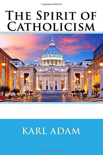 9781548546496: The Spirit of Catholicism
