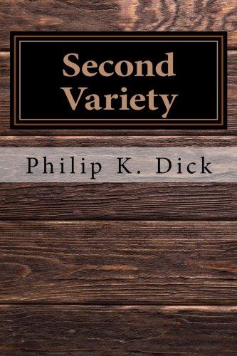 Second Variety (Paperback): Philip K Dick