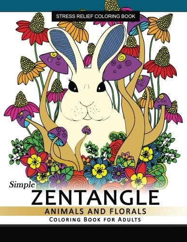 Simple Zentangle Animal and Floral Coloring Book: Coloring pages For