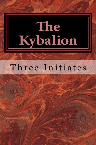 9781548579265: The Kybalion: A Study of The Hermetic Philosophy of Ancient Egypt and Greece