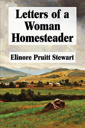 9781548606558: Letters of a Woman Homesteader (Super Large Print)