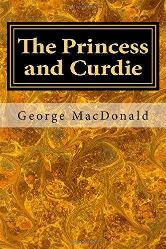 9781548619442: The Princess and Curdie (The Princess and the Goblin) (Volume 2)