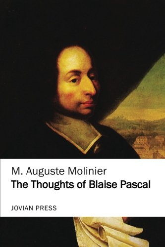 9781548620608: The Thoughts of Blaise Pascal (Jovian Press)