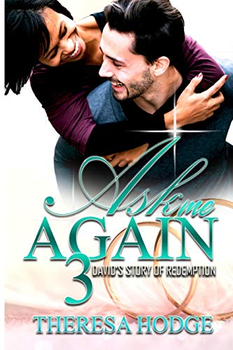 9781548623814: Ask Me Again 3: David's Story Of Redemption (Volume 3)