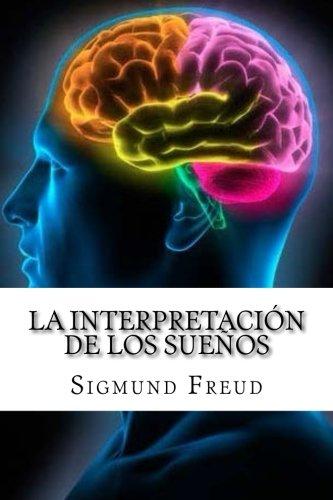 9781548630287: La Interpretación de los Sueños (Spanish Edition)