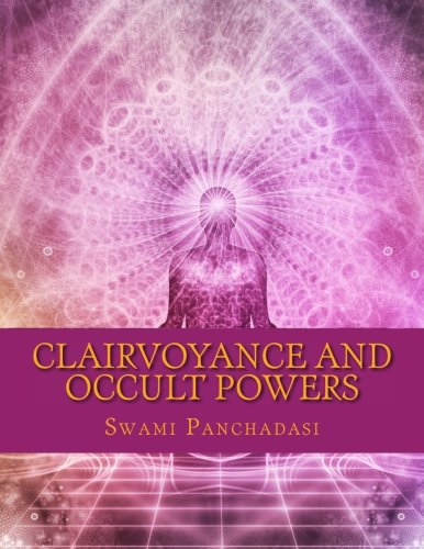 9781548642556: Clairvoyance and Occult Powers