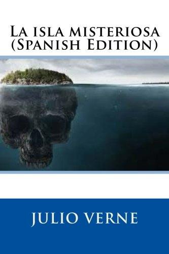 9781548660772: La isla misteriosa (Spanish Edition)