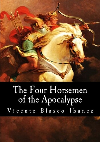 9781548662011: The Four Horsemen of the Apocalypse