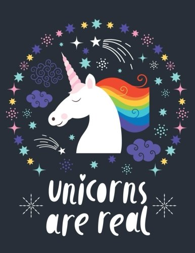 Unicorn are real Journal Diary
