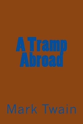 9781548783211: A Tramp Abroad