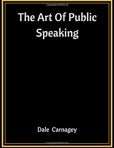 9781548810146: The Art Of Public Speaking