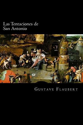Las Tentaciones de San Antonio (Spanish) Edition: Flaubert, Gustave