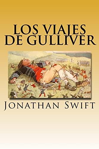 Los Viajes de Gulliver (Spanish) Edition: Swift, Jonathan