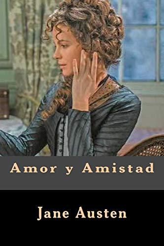 9781548833879: Amor y Amistad (Spanish Edition)